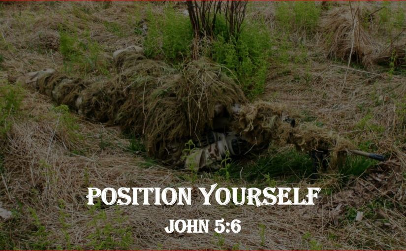 Spiritual Warfare Skill – Positioning