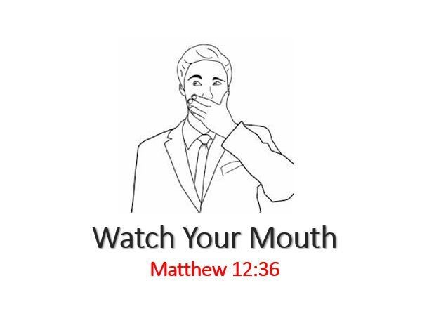 Spiritual Warfare Skill – Watch Your Mouth