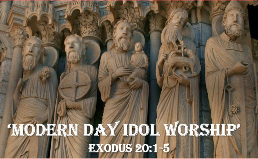 Spiritual Warfare Skill – 'Modern Day Idol Worship'